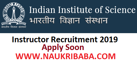 IISC INSTRUCTOR RECRUITMENT