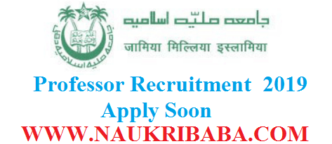 PROFESSOR VACANCY RECRUITMENT 2019 POSTS APPLY SOON