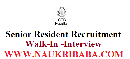 SENIOR RESIDENT POSTS VACANCY WALK IN INTERVIEW 2019