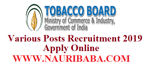 TOBACCO BOARD RECRUITMENT VACANCY 2019