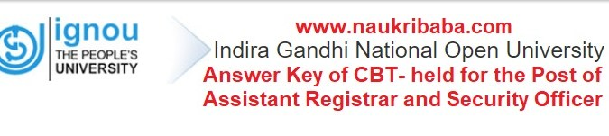 Download Answer Key of CBT for Assistant Registrar & Security Officer in NTA-IGNOU-2021