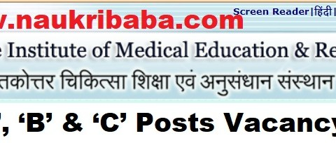 Apply for Grade-A,B & C Vacancies in PGIMER, Last Date-31/01/2021.
