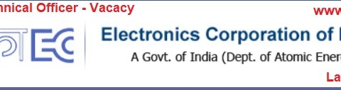Apply for Technical Officer Vacancy in ECIL, Last Date- 31/01/2021.