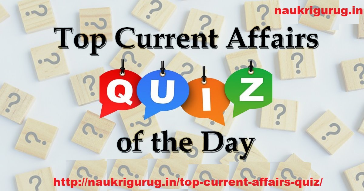 top current Affair Quiz