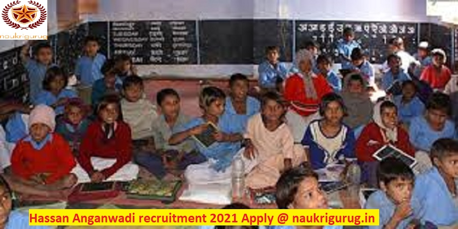hassan anganwadi recruitment 2021