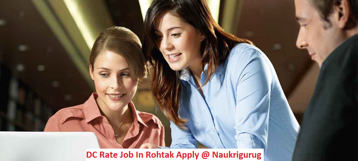 DC Rate Job In Rohtak