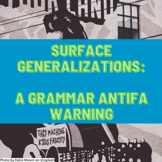 """Woody Guthrie is playing a guitar that bears a sign that says """"this machine kills fascists."""" The title of the article appears, """"Surface generalizations: A grammar antifa warning."""""""