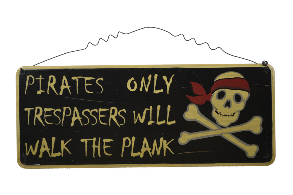 """17""""L Pirates Only Trespassers Will Walk the Plank Pirate Sign"""