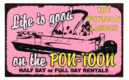 """16""""L Life is Good on the Pon-Toon Tin Wall Sign"""