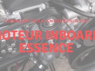 entretenir un moteur inboard essence