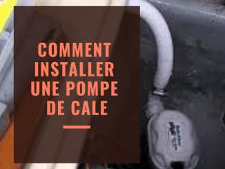 Comment installer une pompe de cale