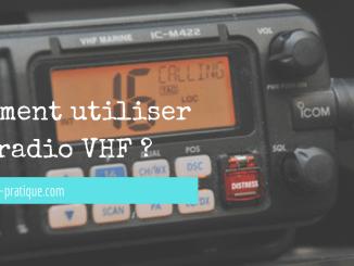comment utiliser radio VHF
