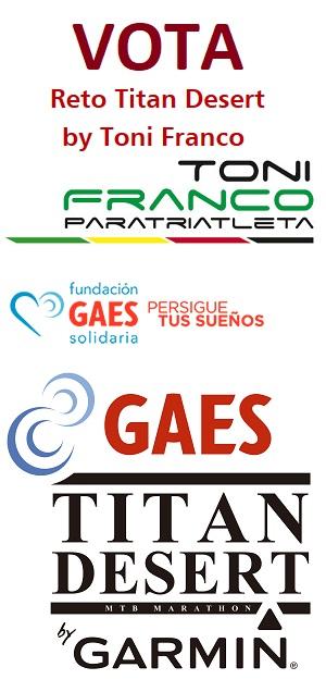 VOTA Reto Titan Desert by Toni Franco Fundación GAES Solidaria Persigue tus Sueños