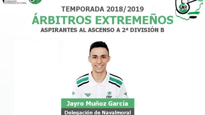 El árbitro moralo Jayro Muñoz García, de nuevo, entre los aspirantes al ascenso a Segunda División B