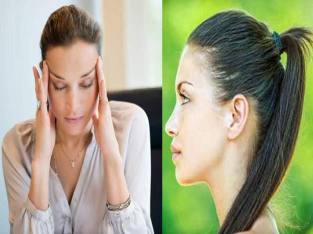 सिरदर्द का कारण है ऊंची टाइट पोनीटेल