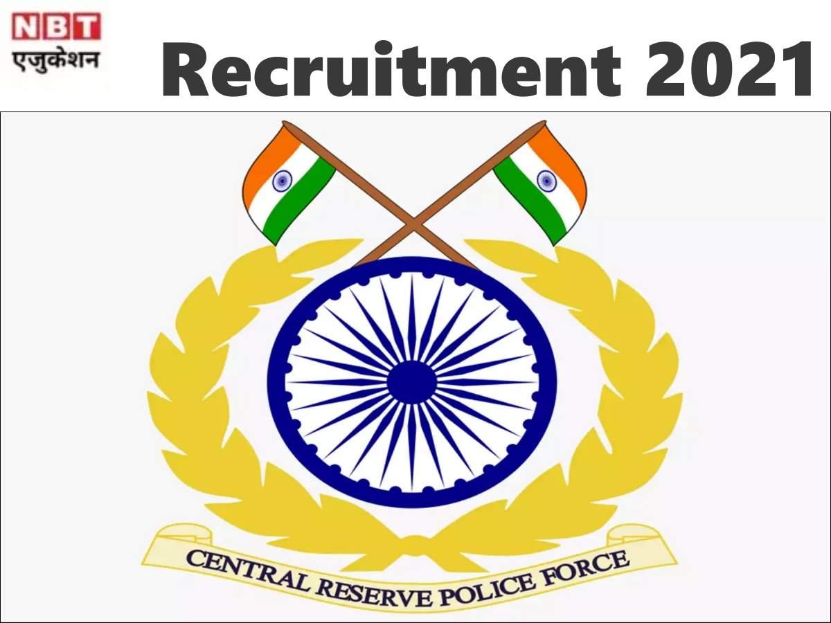 CRPF Jobs 2021: Total 2439 vacancies in CRPF, ITBP, SSB, BSF
