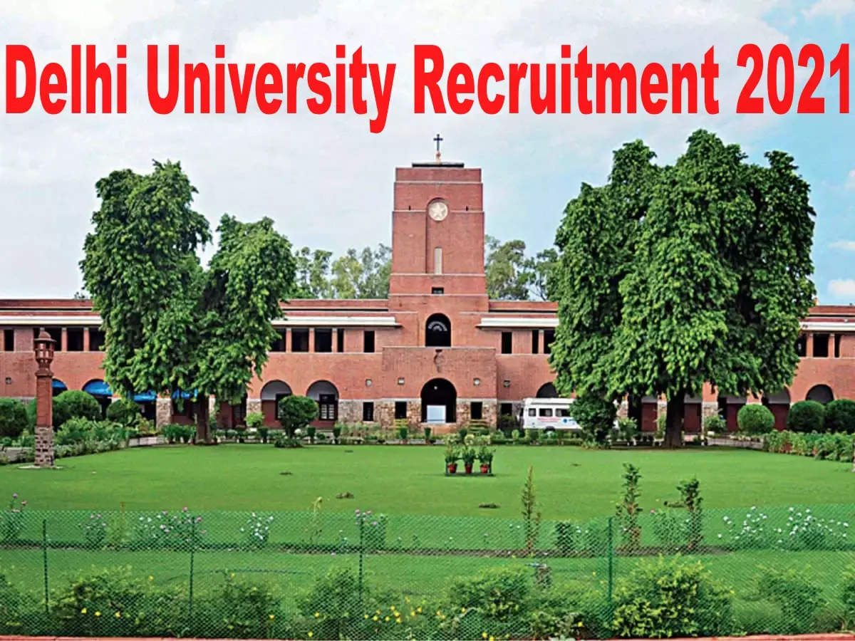 7th Pay Commission: Delhi University Bharti 2021: Hundreds of vacancies of Assistant Professors in DU, 7th CPC will be paid – 2021 Recruitment for Assistant Professor in Delhi University, 7th CPC Salary