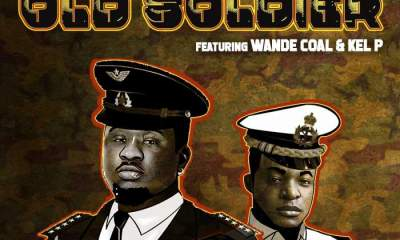 Music: Black Diamond - Old Soldier (feat. Wande Coal & Kel P)