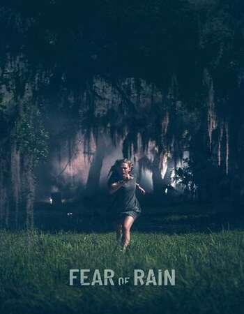 Movie: Fear of Rain (2021) | Mp4 Download