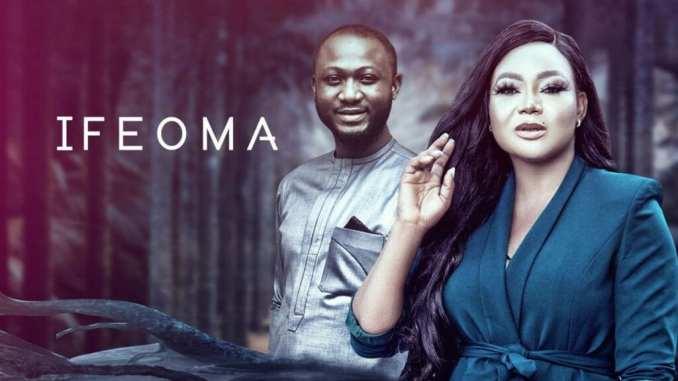 Movie: Ifeoma – Nollywood Movie | Mp4 Download