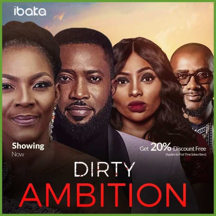 Dirty Ambition – Nollywood Movie   Mp4 Download