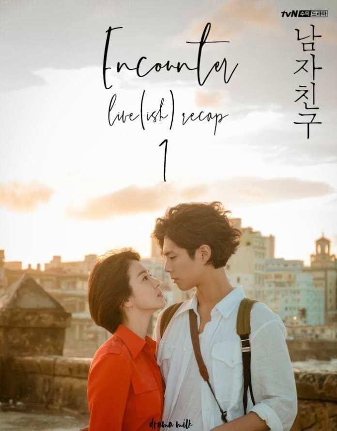 Encounter Season 1 Episode 1 - 16 (Korean Drama) [Complete]