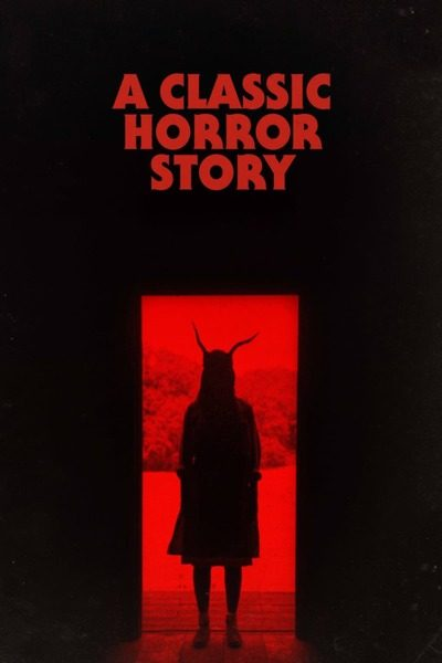 A Classic Horror Story (2021) – Italian Mp4 & 3gp Free Download