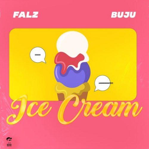 Falz – Ice Cream ft. Buju Mp3