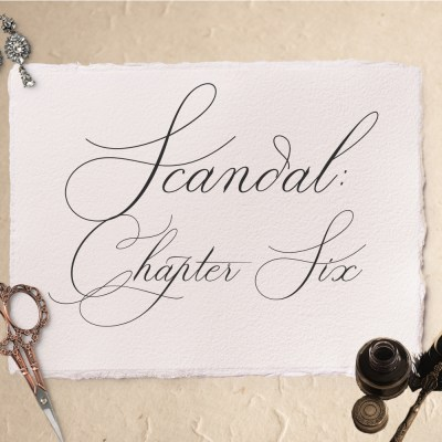 Scandal: Chapter Six