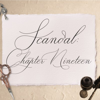 Scandal: Chapter Nineteen