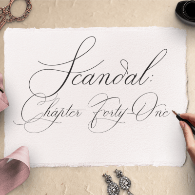Scandal: Chapter Forty-One