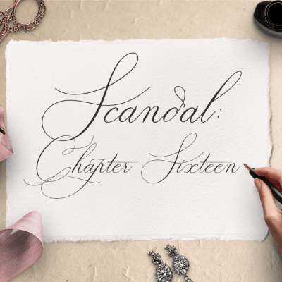 Scandal: Chapter Sixteen