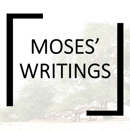 MOSES WRITINGS