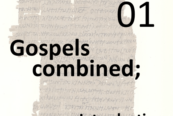 Gospels combined 1 - introduction