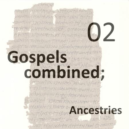 Gospels combined 2 - ancestries