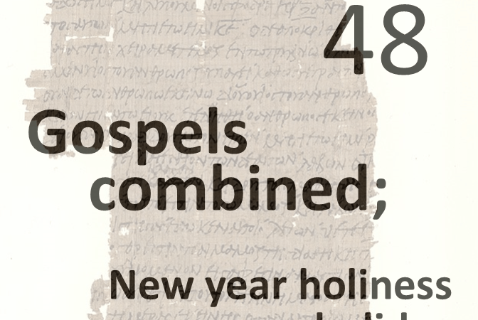 Gospels combined 48 - new year holiness holiday