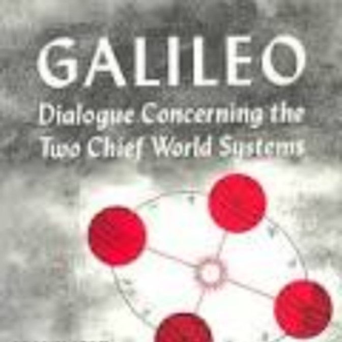 Galileo – Dialog Concerning the Two Chief World Systems