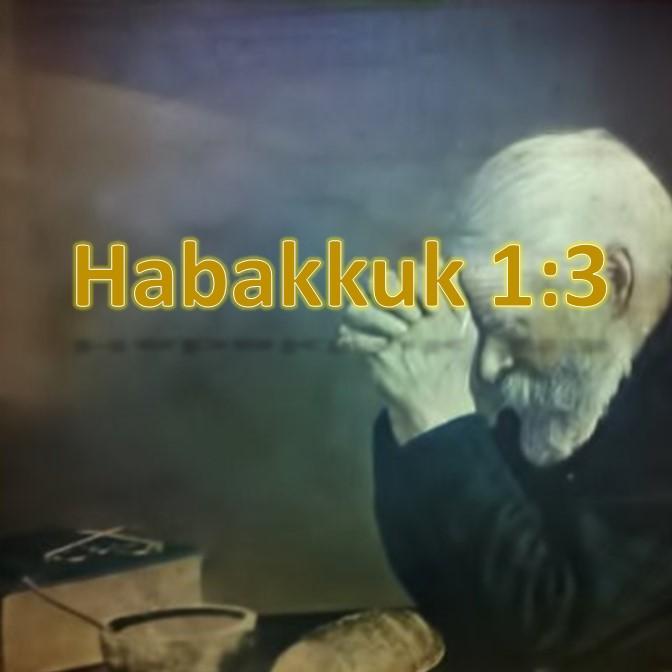Habakkuk 1:3