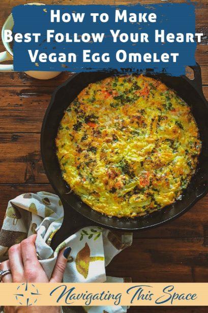 Follow Your Heart Vegan Egg Omelet in a pan