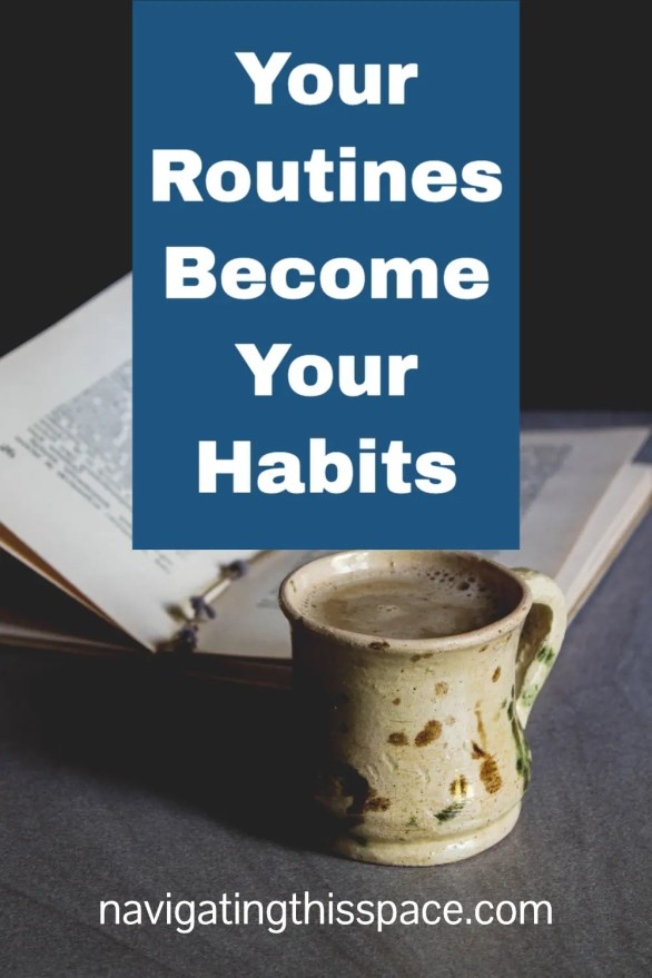 a cup of tea with an open book representing a routine becoming a habit
