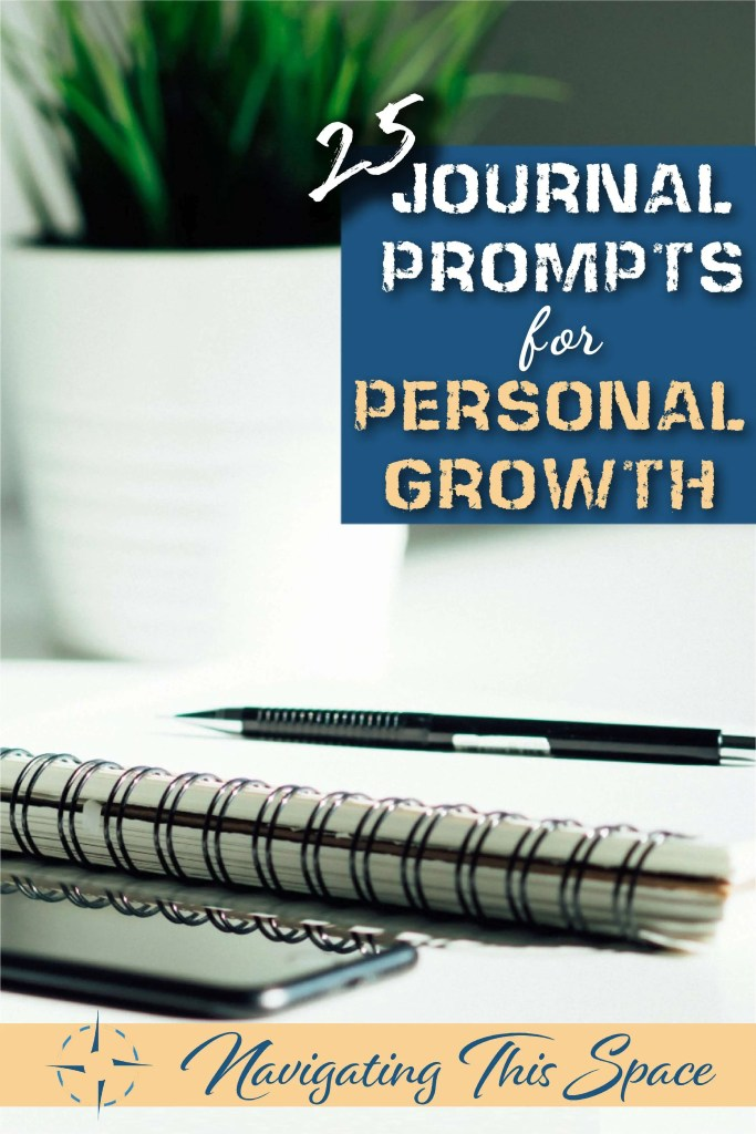 25 Journal Prompts For Personal Growth