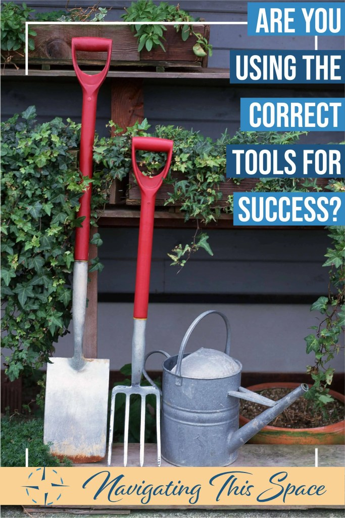 gardening tools line up against wall, correct tools for success