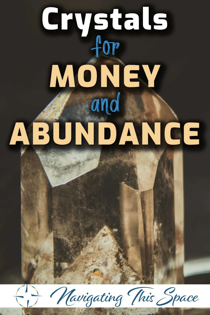 Crystals for money and abundance