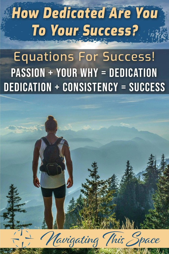 How dedicated are you to your success