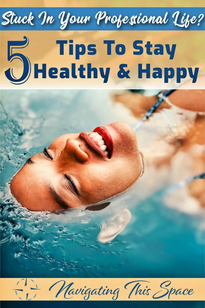 5 Tips to stay healthy and happy