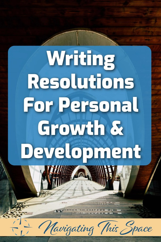 Writing resolutions for personal growth and development