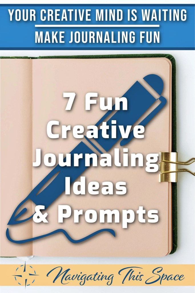 7 Fun creative journaling ideas and prompts