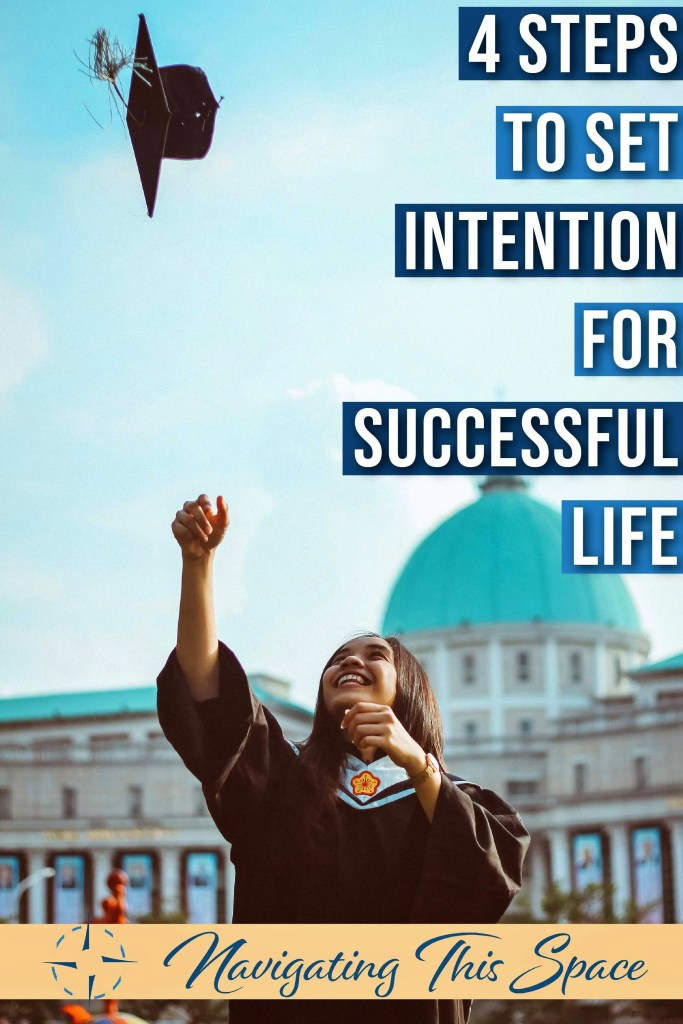 Set intention for successful life