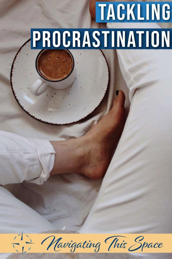 Tackling procrastination