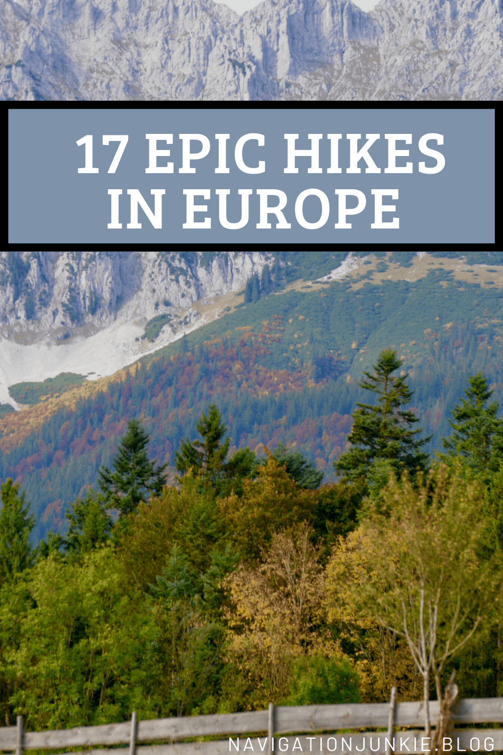 The most epic hikes in Europe that will lead you to stunning views and unique destinations.